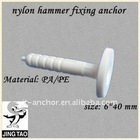 nylon hammer fixing anchor
