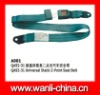 top level Universal static 2 point safety seat belts