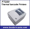 FT220 Thermal barcode Printers