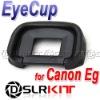 EyeCup for Canon Eg EOS