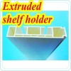 extruded shelf holder
