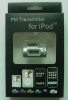 FM transmitter for ipod/iphone