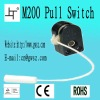 M200 pull switch