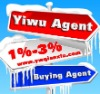 CHINA / GUANGZHOU / YIWU BUYING AGENT, PURCHASING AGENT, EXPORT AGENT, SOURCING AGENT,