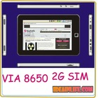 Android 2.2 VIA 8650 2G SIM Card 512MB 4GB 8GB Tablet PC
