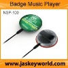 Button Player, Badge Music Player gifts promotion (NSP-100)