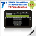 7'' tablet pc support phone call tablet pc vedio call Android 2.2+Wi-Fi+3G VIA8650 256M 4G