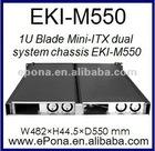 1U Blade Mini-ITX dual system chassis EKI-M550