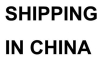 SHIPPING IN CHINA