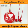 Badge Music Player for promotion (NSP-100)