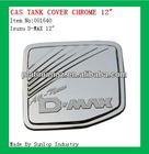 auto chrome parts for Isuzu D-max #001640 gas tank cover chrome for Isuzu d-max