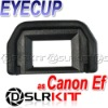 EyeCup for Canon Ef