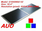 "AUO 10.4"" Color TFT-LCD PANEL G104SN02 V2"