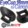 EyeCup 18mm for Canon 1000D 500D 450D 400D 50D 40D 30D Rebel XTi XSi T1i XS 5D Mark II