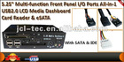 5.25 Multi-Function front panel I/O Port all-in-1 card reader with SATA IDE ESATA port