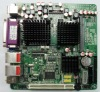 Fanless MINI-ITX mothboards based on ATOM N270 Support 24 bit LVDS