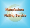 Manufacture Visiting Service