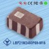 (Manufacture) High Performance, Low Price LBF21M2450P69-M16- Balun Filter