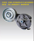 High quality belt tensioner for EUROPEAN CAR SERIE OEM 504065874 004898548